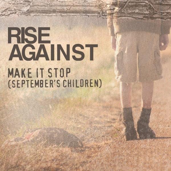 rise-against-make-it-stop-septembers-children-single-cover