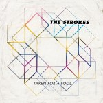"""""""Taken For A Fool"""" by The Strokes – The Song of the Week for 7/11/2011"""