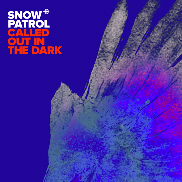 """""""Called Out In The Dark"""" By Snow Patrol"""
