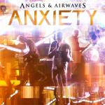 """""""Anxiety"""" by Angels & Airwaves – The Song of the Week for 11/14/2011"""