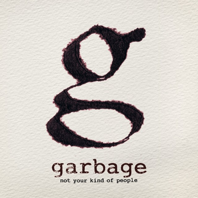 garbage-not-your-kind-of-people-album-cover