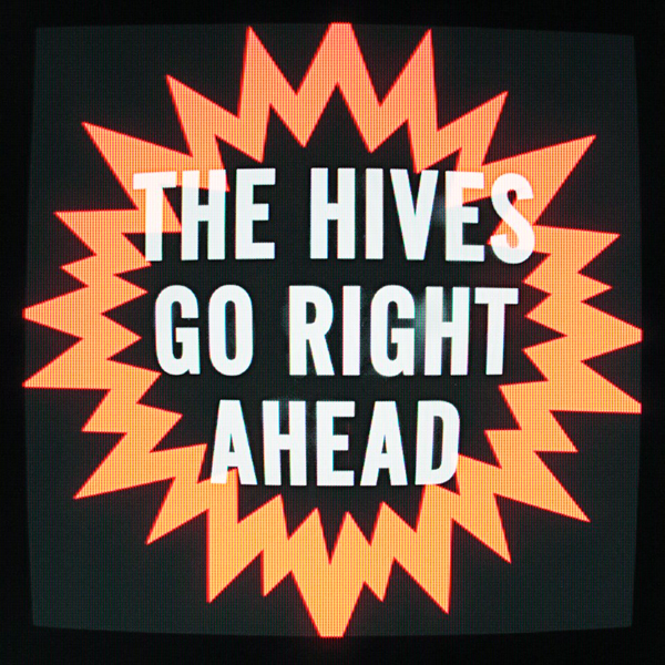 the-hives-go-right-ahead-single-cover
