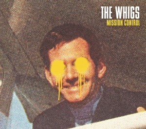 the-whigs-mission-control-album-cover