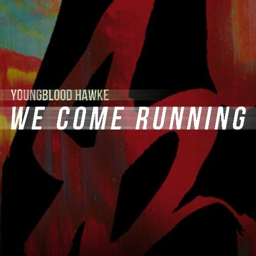 youngblood-hawke-we-come-running-single-cover