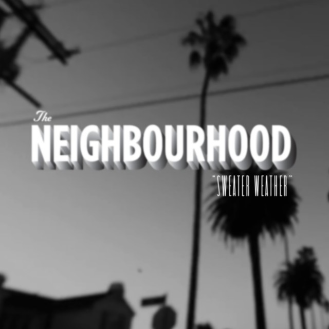 the-neighbourhood-sweater-weather-single-cover