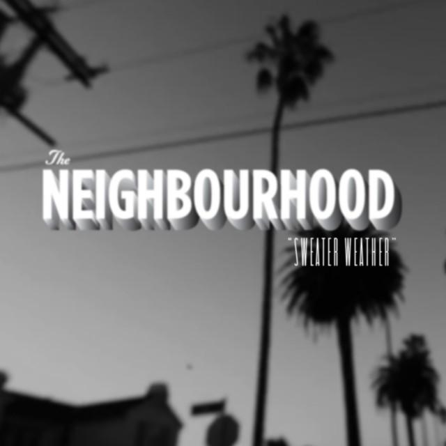 the-neighbourhood-sweater-weather-single-cover