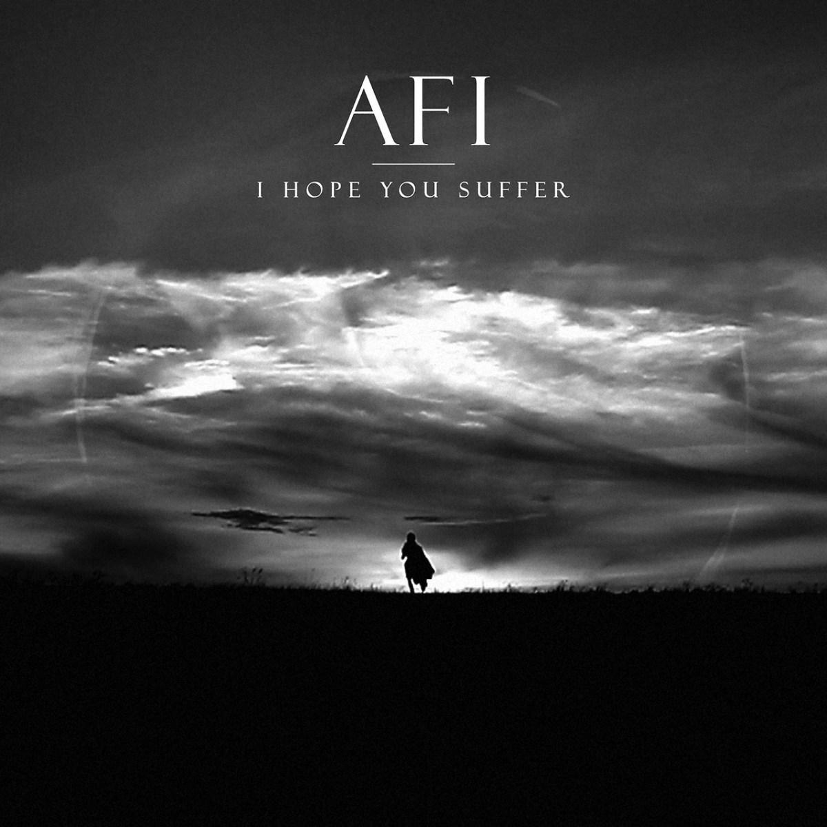 afi-i-hope-you-suffer