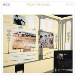 "Beck independently releases two brand new songs ""Defriended"" and ""I Won't Be Long"""