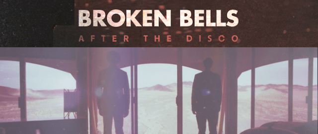 broken-bells-after-the-disco-alternate