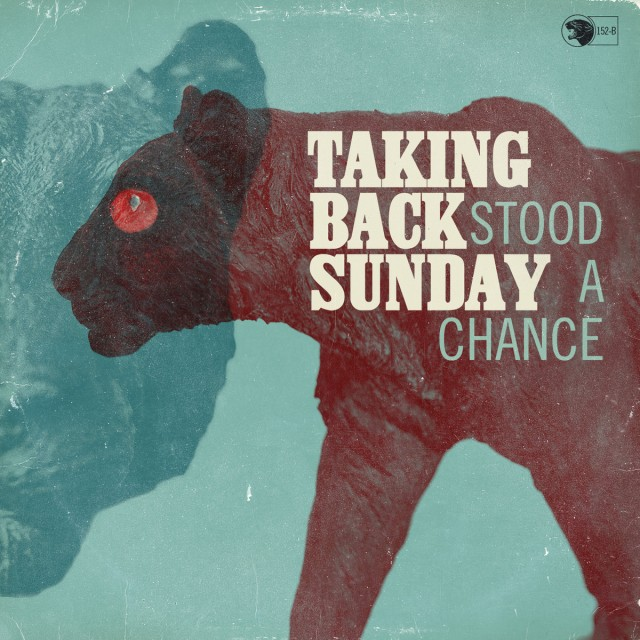 taking-back-sunday-stood-a-chance-single