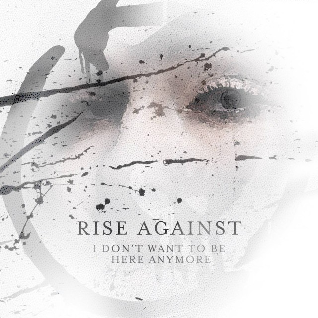 rise-against-i-dont-want-to-be-here-anymore-single