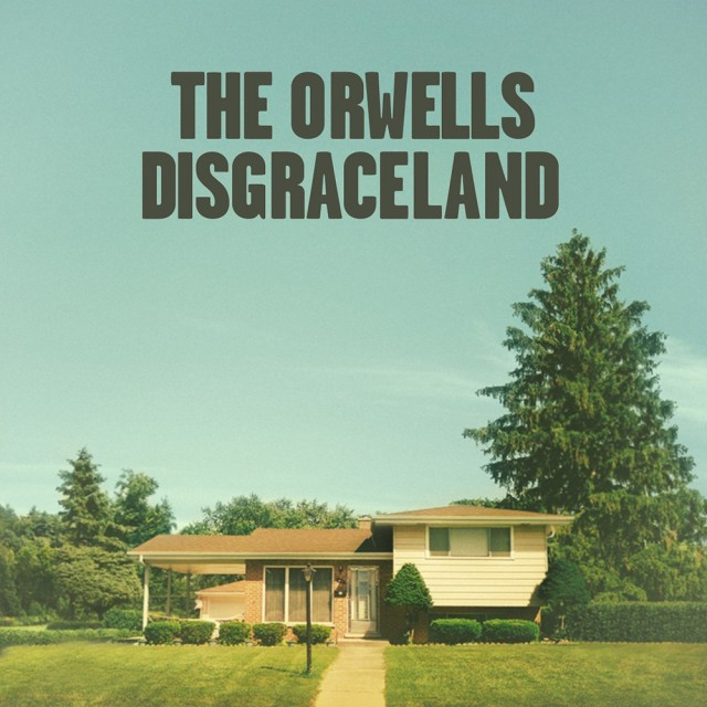 the-orwells-disgraceland-album-cover