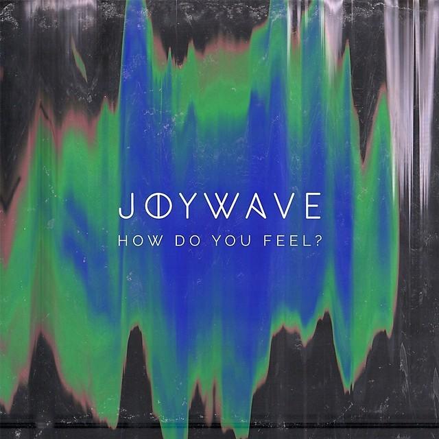 joywave-how-do-you-feel-ep