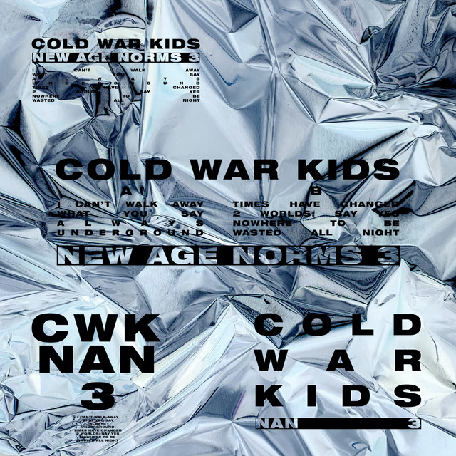 Cold War Kids New Age Norms 3 2021 Music Trajectory