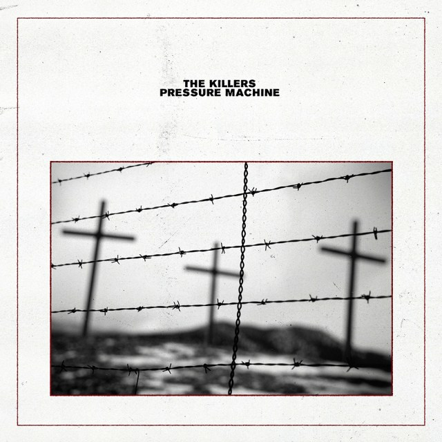 The Killers Pressure Machine 2021 Music Trajectory