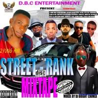 MIXTAPE: STREET RANK LATEST NIAJA MIXTATE {MIXTED} BY DJ BRIGHT CHIMEX