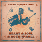 Heart & Soul & Rock'n'Roll - Treml Schuier Rill
