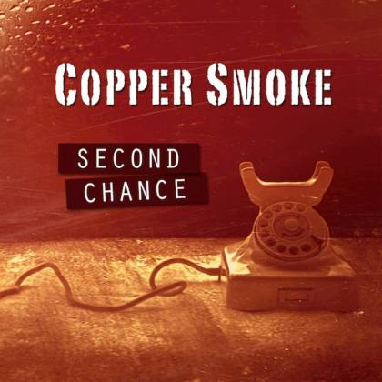 Copper Smoke Second Chance
