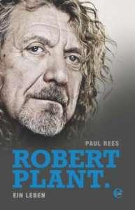 Robert Plant - Ein Leben