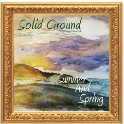 Solid Ground Summer and spring