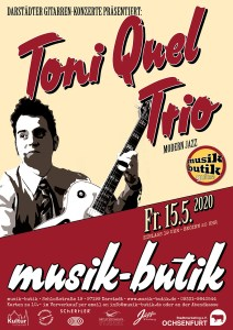 Plakat A2 Toni Quel-Trio 2019