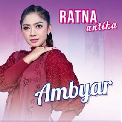 4 25 Mb Download Lagu Ratna Antika Ambyar Mp3 Musik21