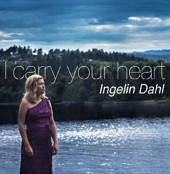 I Carry your Heart - Ingelin Dahl