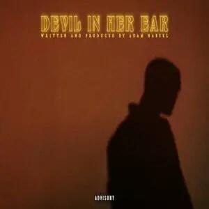 Adam Nabeel - Devil In Her Ear