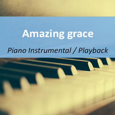 Amazing grace Instrumental Playback musikundfilm.com