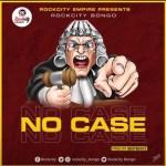 Rockcity – No Case Mp3 Download