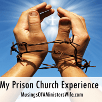 My Prison Church Experience