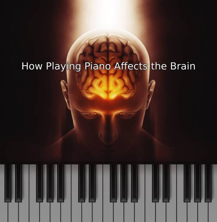 How Playing Piano Affects the Brain