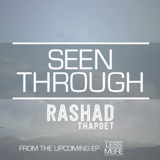 RashadthaPoet 'Seen Through'