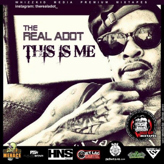 The Real ADot 'Tjis Is Me' Mixtape