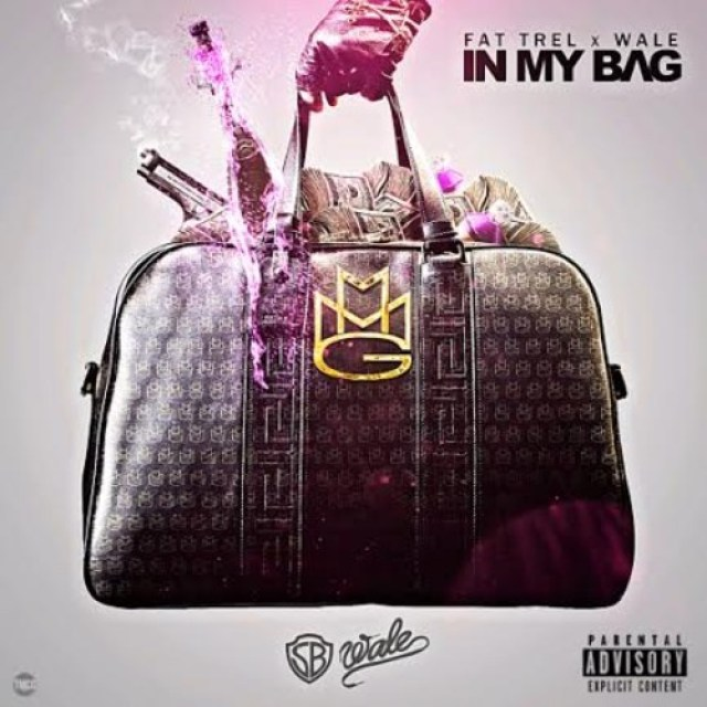 Fat Trel Ft. Wale  'In My Bag'