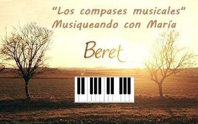 Aprende los compases musicales al ritmo de Beret