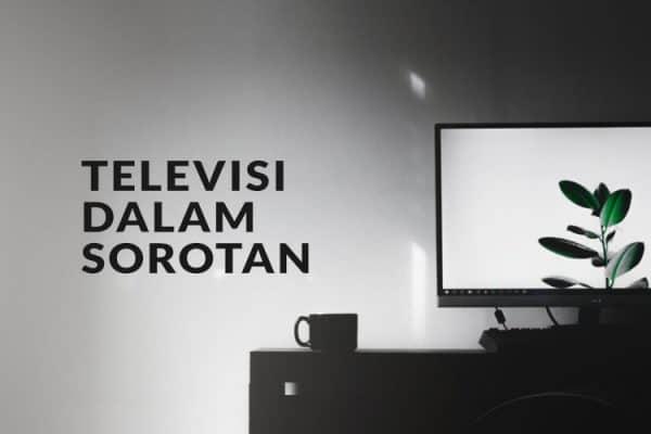 Televisi Dalam Sorotan