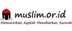 Muslim.Or.Id – Memurnikan Aqidah Menebarkan Sunnah