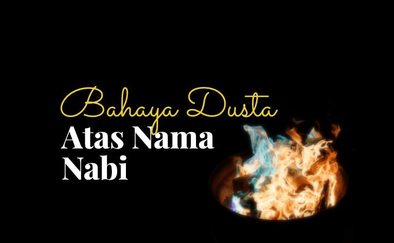 Bahaya Dusta Atas Nama Nabi