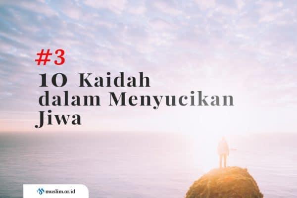 10 Kaidah dalam Menyucikan Jiwa (Bag. 3) : Doa Adalah Kunci Penyucian Jiwa