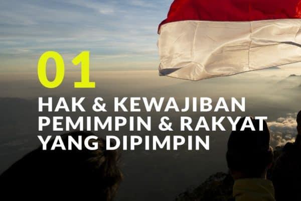 Hak dan Kewajiban Pemimpin dan Rakyat yang Dipimpin (Bag. 1)