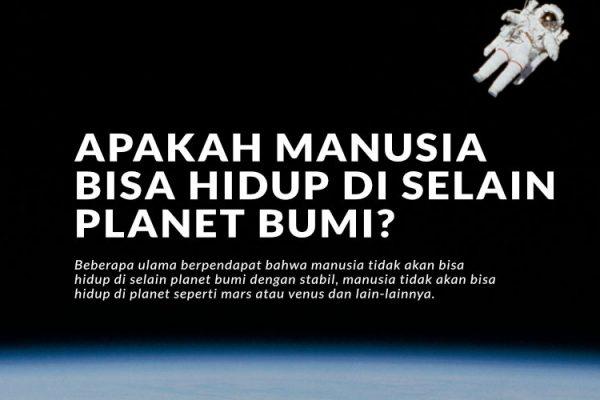 Apakah Manusia Bisa Hidup di Selain Planet Bumi?