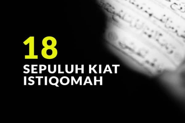 10 Kiat Istiqomah (Bag.18)