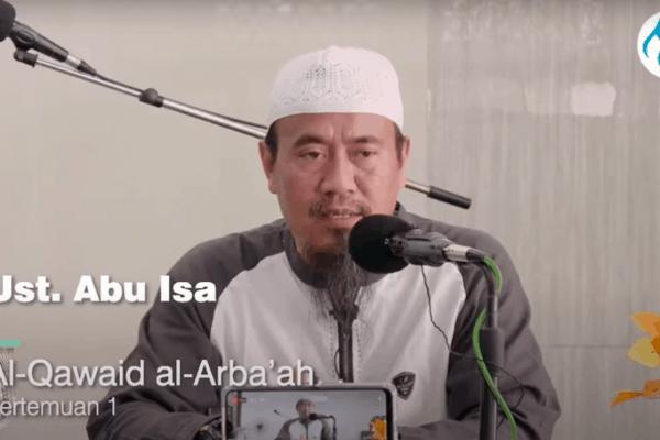 Kajian al Qawa'id al Arba' – Ust. Abu Isa bin Salam