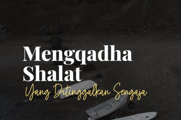 Hukum Mengqadha Shalat