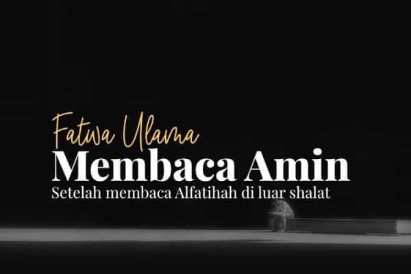 Amin Setelah Al Fatihah