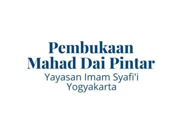 Mahad Dai Pintar Yayasan Imam Syafii Yogyakarta