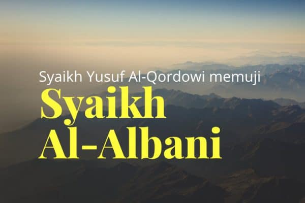 Pujian untuk Al-Albani