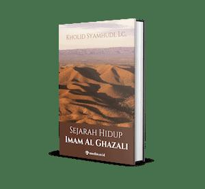 Sejarah Hidup Imam Al Ghazali