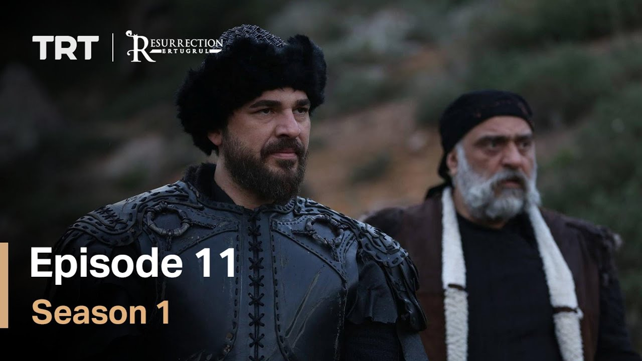 Ertugrul Episode 11